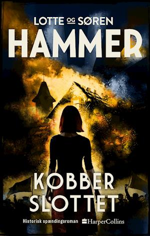 Venner og fjender bind 2: Kobberslottet - Lotte Hammer og Søren Hammer - Bøger - HarperCollins - 9788771916843 - 2/3-2020