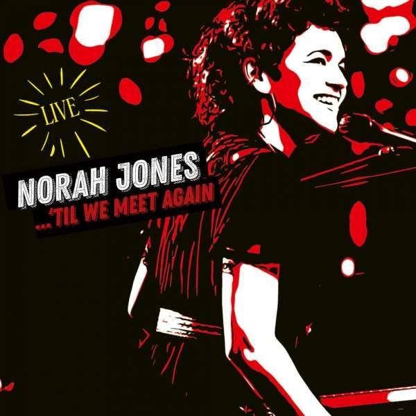 Til We Meet Again - Norah Jones - Musik - EMI - 0602435689845 - April 16, 2021