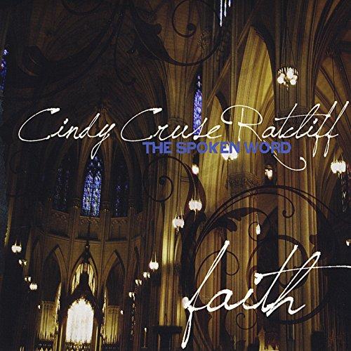 Spoken Word (Faith) - Cindy Cruse Ratcliff - Musik - Rpm Music, Inc - 0044003133846 - 9/9-2009