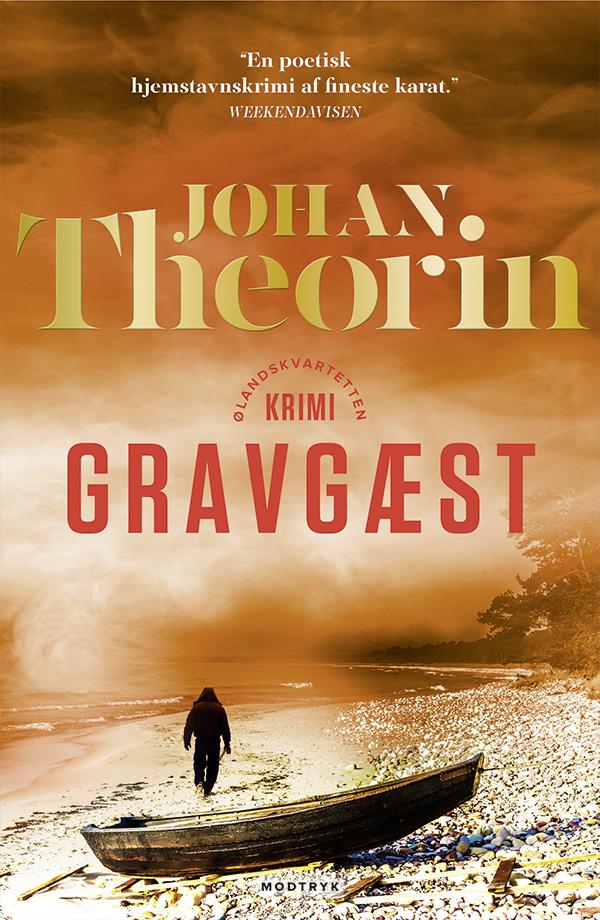 Ølandskvartetten: Gravgæst - Johan Theorin - Bøger - Modtryk - 9788770072847 - January 23, 2020