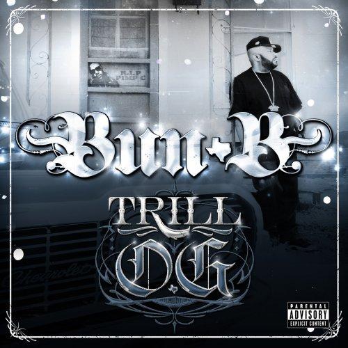 Trill O.g. - Bun B - Musik - RAP A LOT - 0044003794849 - 30/8-2010