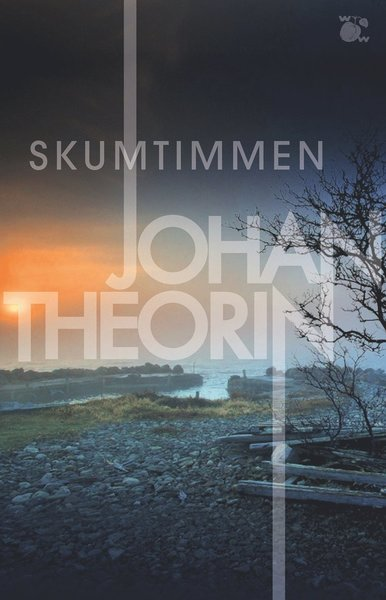 Ölandskvartetten: Skumtimmen - Johan Theorin - Bøger - Wahlström & Widstrand - 9789146238850 - November 1, 2021