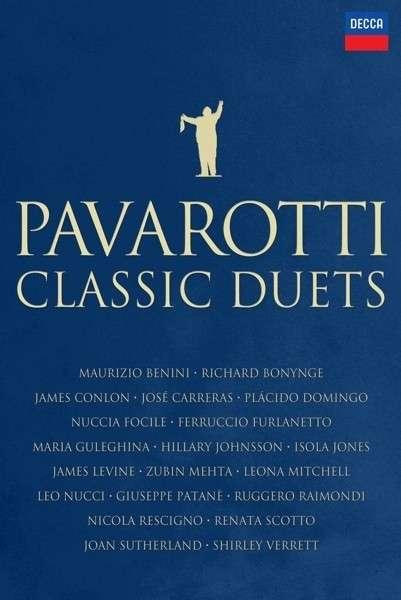 Classic Duets - Luciano Pavarotti - Film - DECCA - 0044007438855 - 27/10-2014