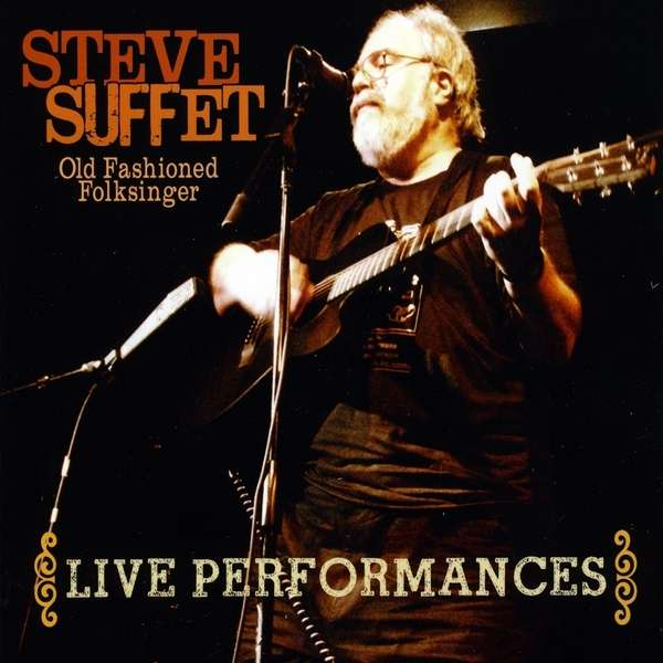 Live Performances - Steve Suffet - Musik - CD Baby - 0700261307855 - 21/9-2010