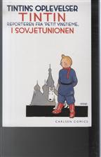 Tintins oplevelser: Tintins oplevelser: Tintin i Sovjetunionen - reporteren fra - Hergé - Bøger - Cobolt - 9788770851862 - November 2, 2007