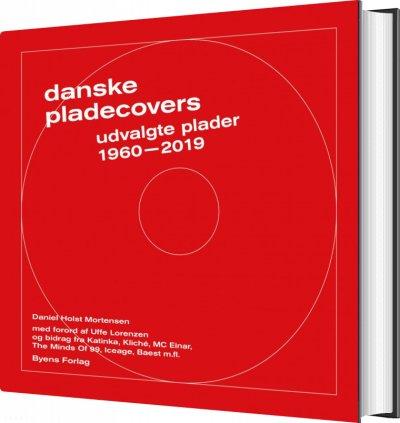 Danske pladecovers - Daniel Holst Mortensen - Bøger - Byens Forlag - 9788793758865 - 29/11-2019