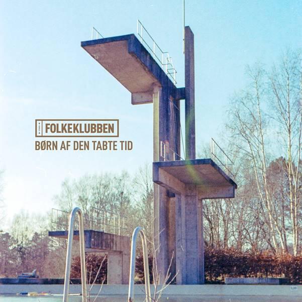 Børn Af Den Tabte Tid - Folkeklubben - Musik -  - 0602435172866 - November 6, 2020