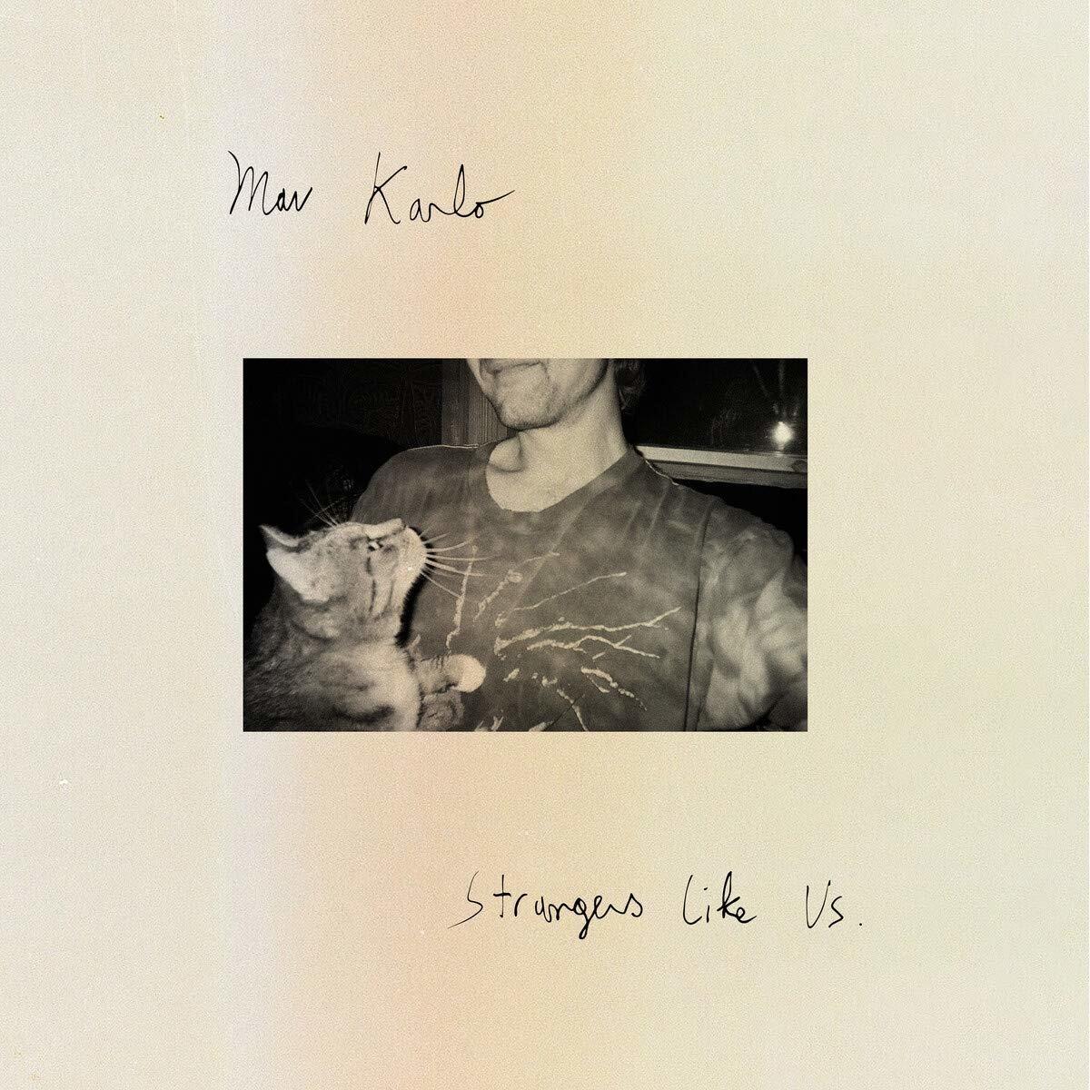 Strangers Like Us - Mav Karlo - Musik - ROYAL MOUNTAIN - 0044003226869 - October 16, 2020