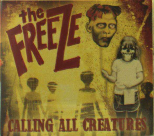Calling All Creatures - Freeze - Musik - SLOPE - 0855806006875 - 5/7-2019