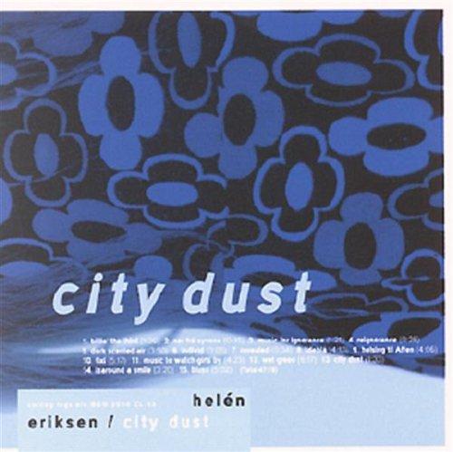 City Dust - Helen Eriksen - Musik - CURLING LEGS - 0753200042881 - May 26, 2016