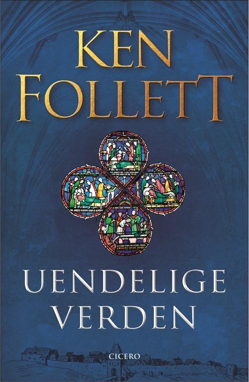 Uendelige verden - luksusudgave - Ken Follett - Bøger - Cicero - 9788763846882 - September 30, 2016