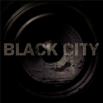 Black City - Black City - Musik - UNIVERSAL - 0602527369884 - May 3, 2010