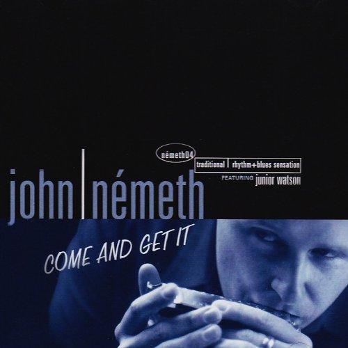 Come & Get It - John Nemeth - Musik - CD Baby - 0803784400888 - 28/5-2004