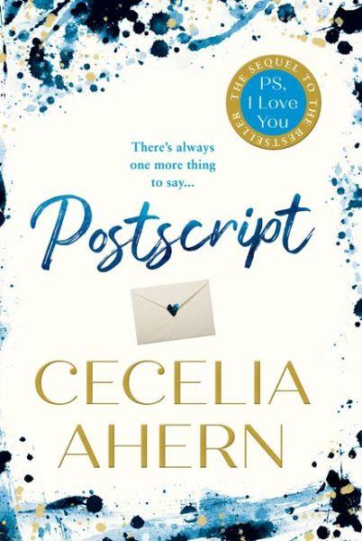 Postscript - Cecelia Ahern - Bøger - HarperCollins Publishers - 9780008194888 - September 19, 2019