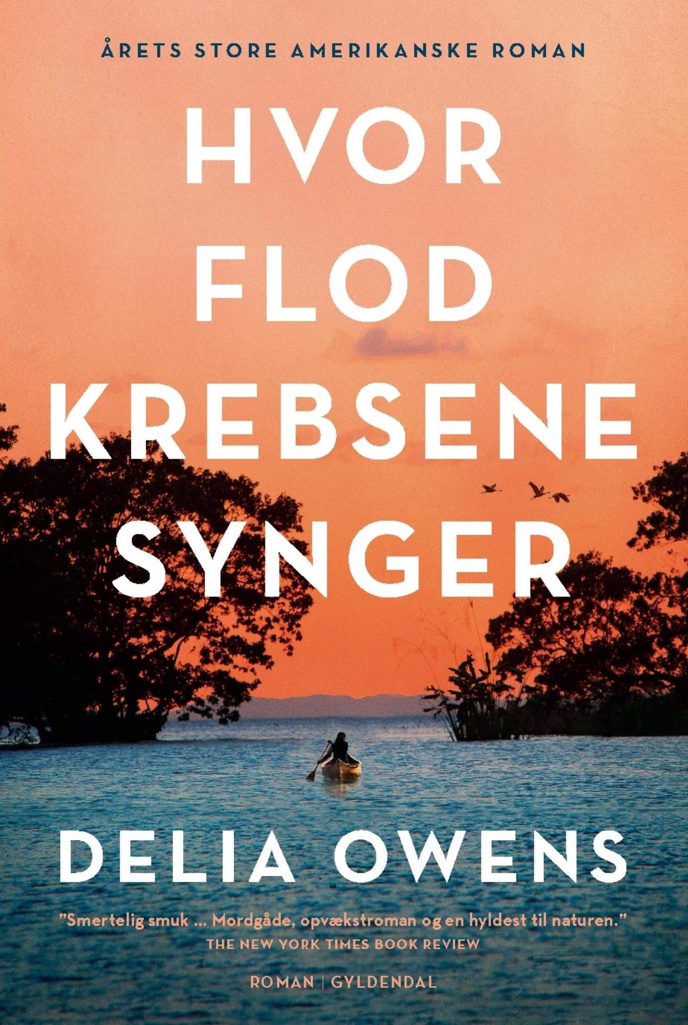 Hvor flodkrebsene synger - Delia Owens - Bøger - Gyldendal - 9788702288889 - 27/9-2019