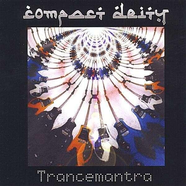 Trancemantra - Compact Deity - Musik -  - 0634479800894 - 29/7-2008