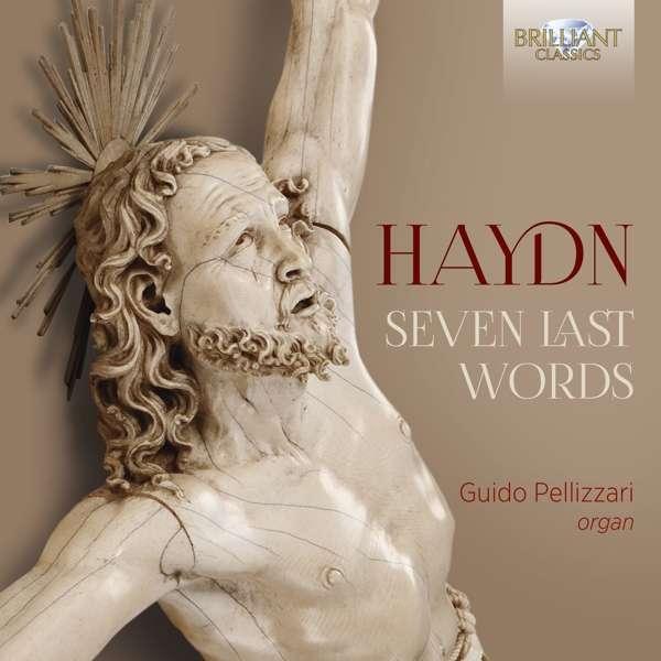 Seven Last Words - J. Haydn - Musik - BRILLIANT CLASSICS - 5028421958897 - 28/2-2020