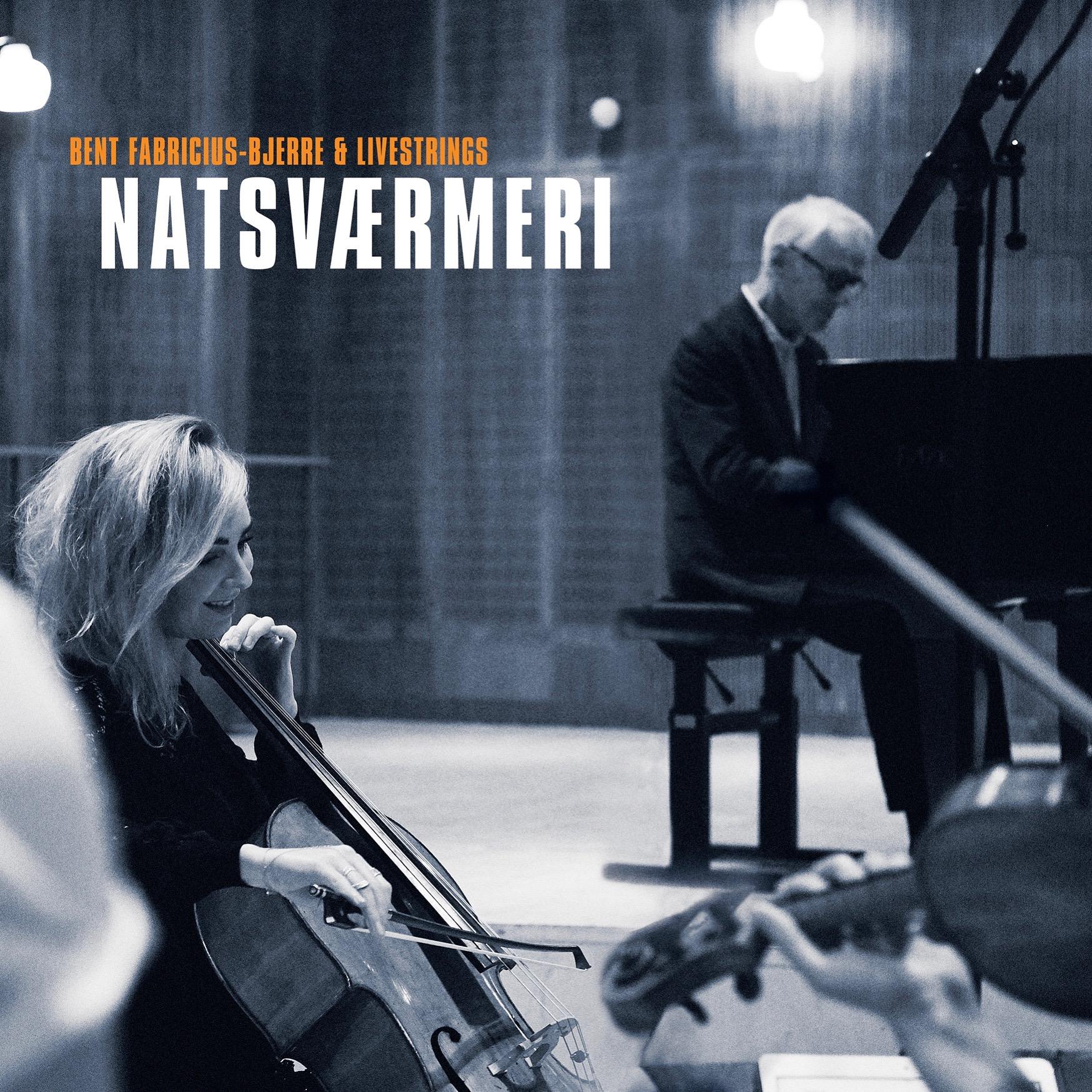 Natsværmeri - Bent Fabricius-Bjerre & Livestrings - Musik - Plantsounds - 5706274009897 - 12/10-2018