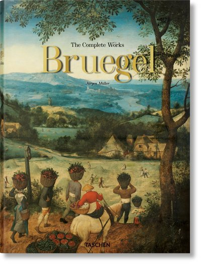 Pieter Bruegel. The Complete Works - Jurgen Muller - Bøger - Taschen GmbH - 9783836556897 - 1/10-2018