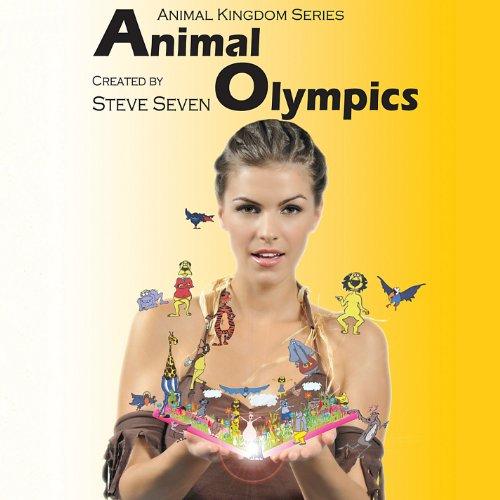 Animal Olympics - Steve Seven - Musik - Silk Road Records - 0753182701899 - May 10, 2011