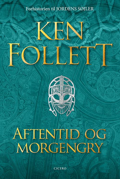 Aftentid og morgengry - Ken Follett - Bøger - Cicero - 9788763859899 - 15. september 2020