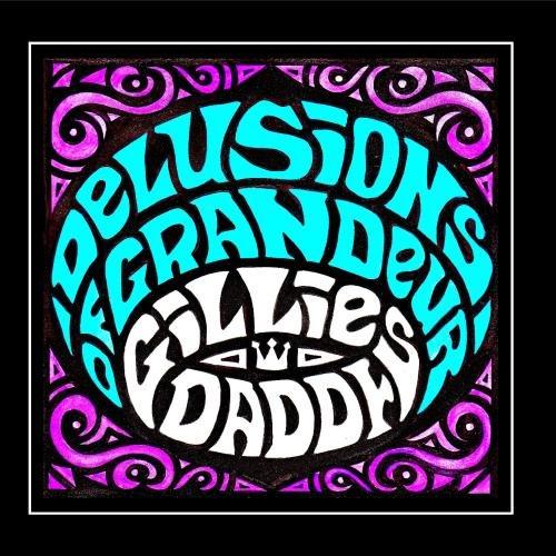 Delusions of Grandeur - Gillies Daddy - Musik - Orange Beat Records - 0753182623900 - December 7, 2010
