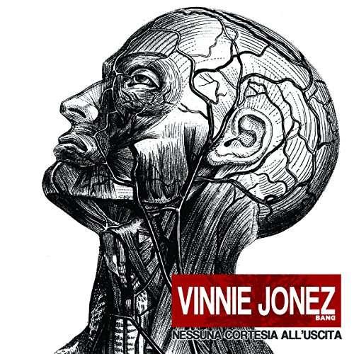 Nessuna Cortesia All 'uscita - Vinnie -Band- Jonez - Musik - KARMA CONSPIRACY - 0753610898900 - June 9, 2017