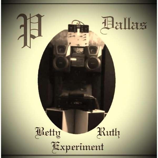 Betty Ruth Experiment - P Dallas - Musik - Peacesum Music Productions - 0753677599901 - January 14, 2014