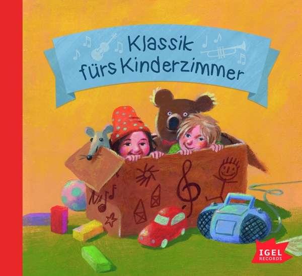 Klassik fürs Kinderzimmer - V/A - Musik - Igel Records - 4013077994901 - 23/2-2018