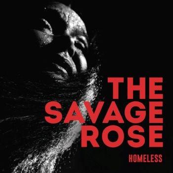 Homeless - Savage Rose - Musik - TAR - 5700907264905 - September 15, 2017