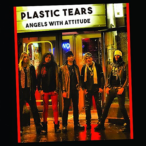 Angels with Attitude - Plastic Tears - Musik - CITY OF LIGHTS - 0753263099907 - May 9, 2018