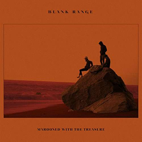 Marooned With A Treasure - Blank Range - Musik - STURDY GIRLS RECORDS - 0752830535909 - August 10, 2017