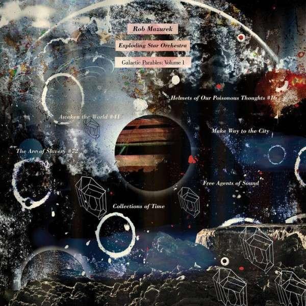 Galactic Parables 1 - Mazurek,rob / Exploding Star Orchestra - Musik - CUNEIFORM REC - 0045775040912 - 23/6-2015