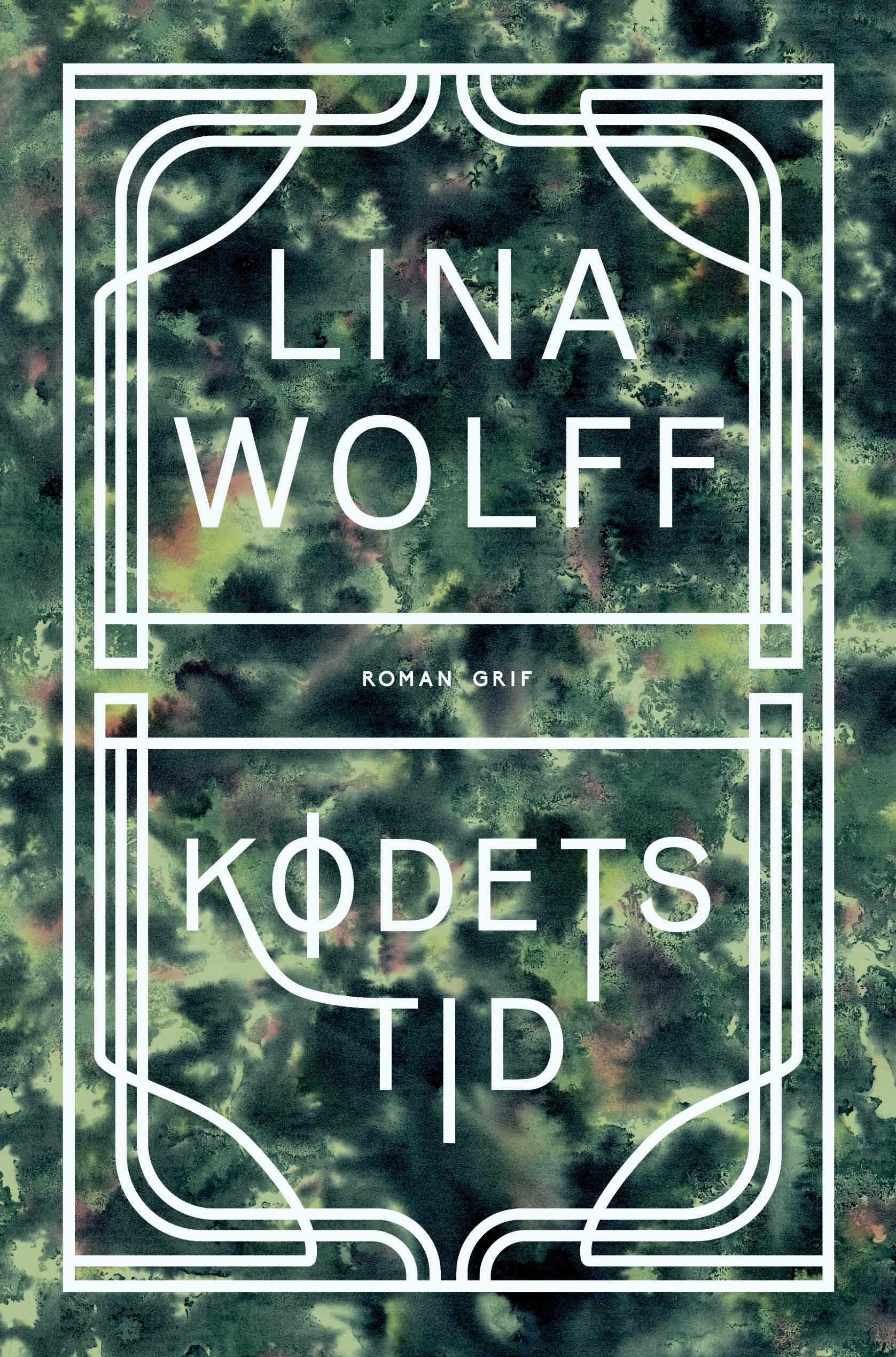 Kødets tid - Lina Wolff - Bøger - Grif - 9788793661912 - May 7, 2021