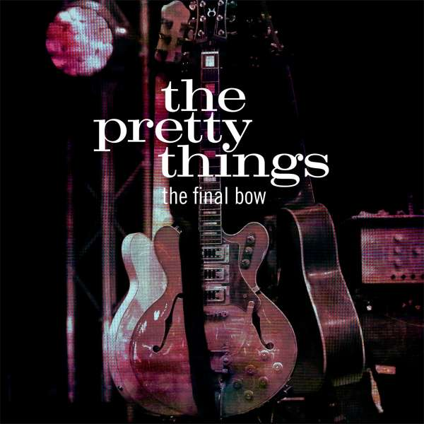 Final Bow - Pretty Things - Musik - MADFISH - 0636551813914 - October 25, 2019