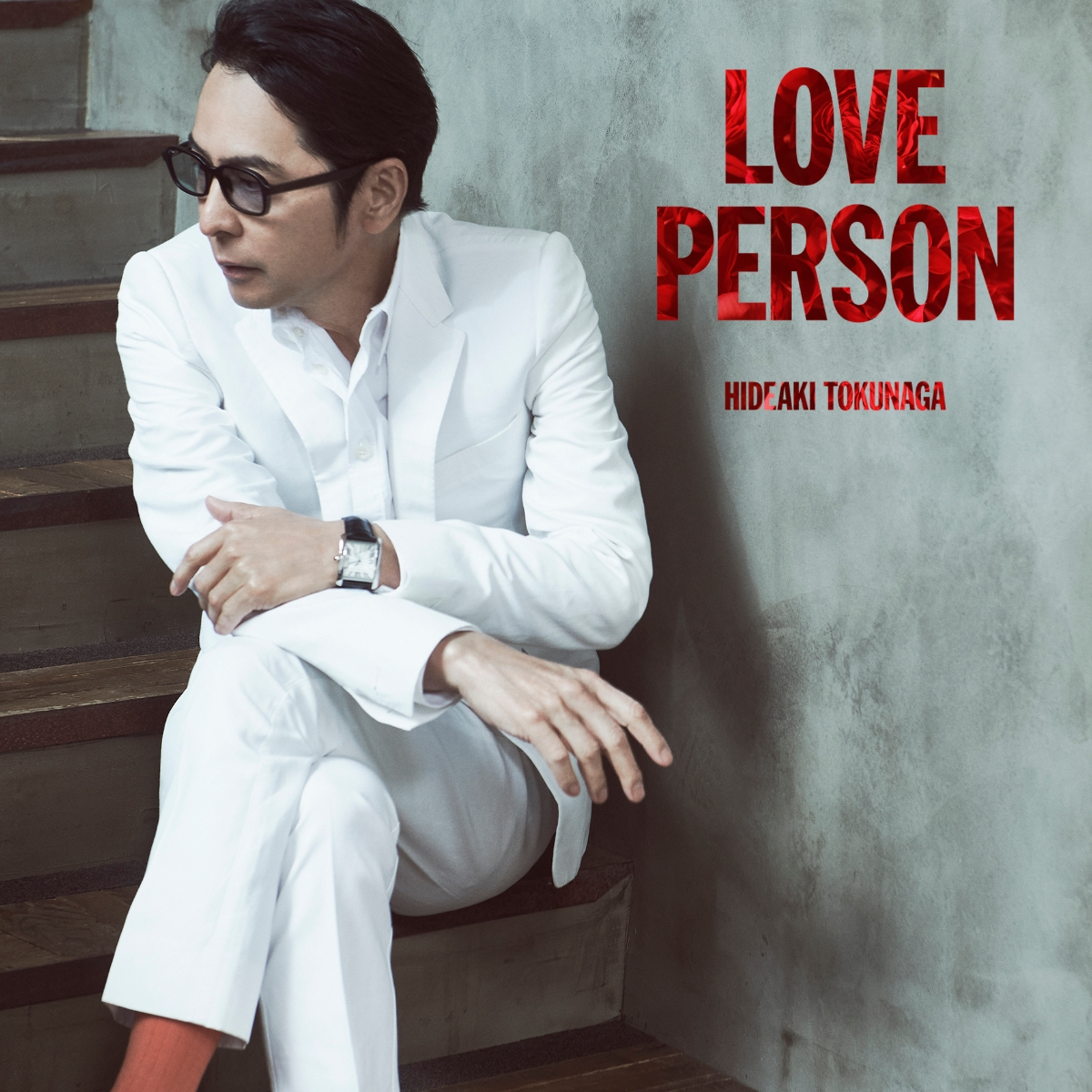 Love Person - Hideaki Tokunaga - Musik - UNIVERSAL - 4988031429914 - June 4, 2021