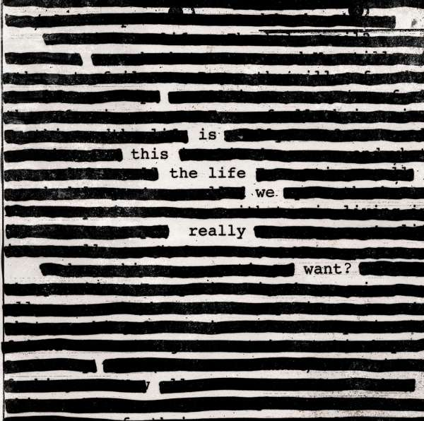 Is This the Life We Really Want? - Roger Waters - Musik - Sony Owned - 0889854364915 - 2/6-2017