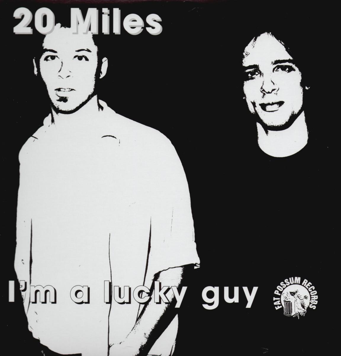 I'm a Lucky Guy - 20 Miles - Musik - Fat Possum - 0045778031917 - 24/11-1998