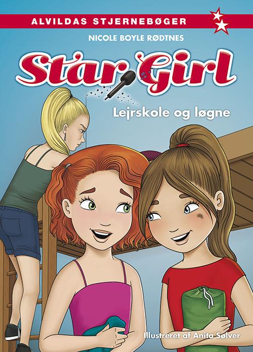 Star Girl: Star Girl 10: Lejrskole og løgne - Nicole Boyle Rødtnes - Bøger - Forlaget Alvilda - 9788741514918 - January 15, 2021