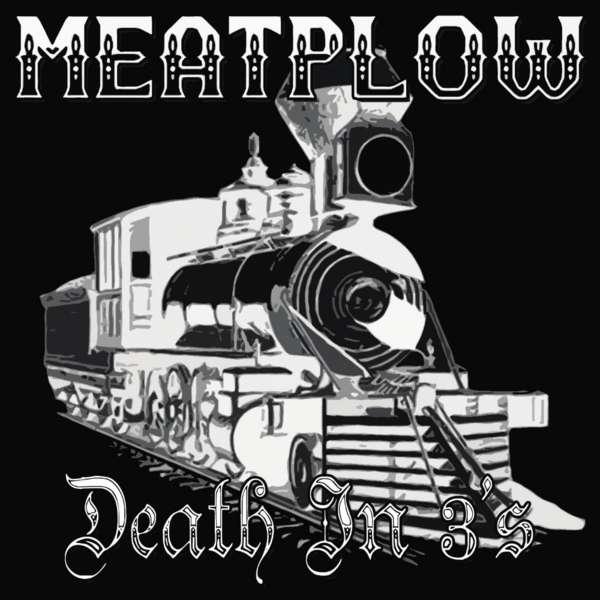 Death in 3s - Meatplow - Musik - CD Baby - 0045635873919 - 22/4-2013