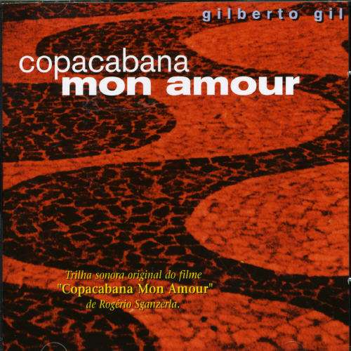 Copacabana Mon Amour - Gilberto Gil - Musik - POLYGRAM - 0044001291920 - March 1, 2006
