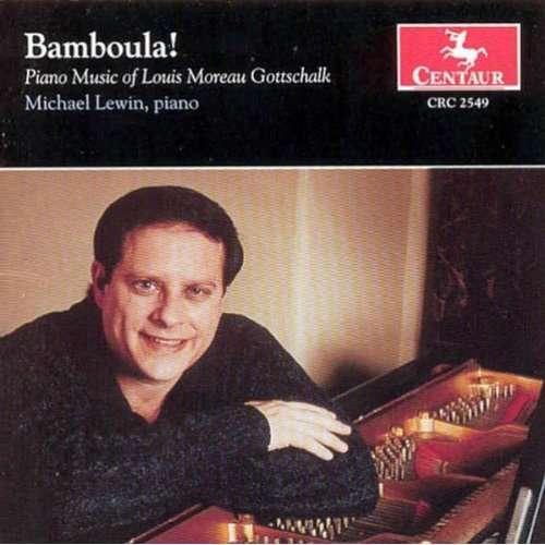 Bamboula! - L.m. Gottschalk - Musik - CENTAUR - 0044747254920 - 21/1-2003