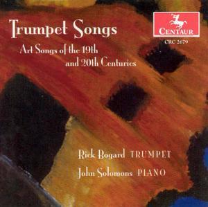 Trumpet Songs - Rick Bogard - Musik - CENTAUR - 0044747267920 - 11/11-2004