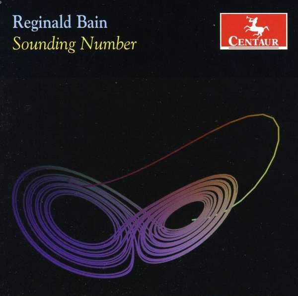 Sounding Number - Reginald Bain - Musik - CENTAUR - 0044747308920 - March 21, 2012