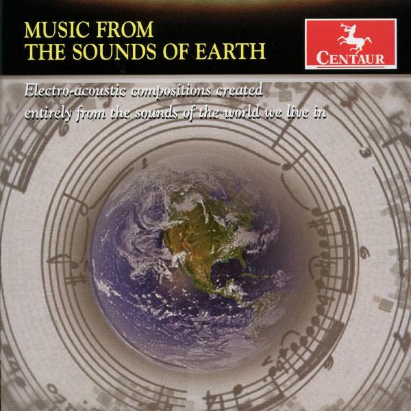 Music from the Sounds of Earth - Karl Korte - Musik - CENTAUR - 0044747324920 - April 30, 2013