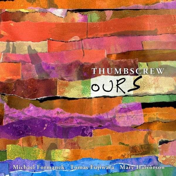 Ours - Thumbscrew - Musik - CUNEIFORM REC - 0045775043920 - June 15, 2018