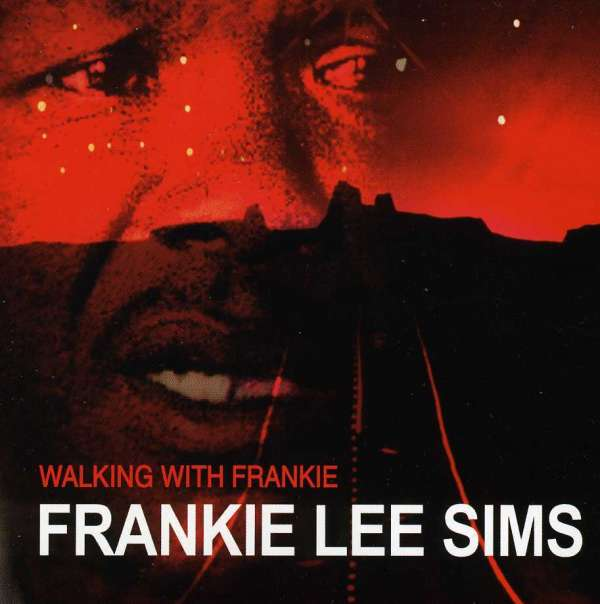 Walking with Frankie - Frankie Lee Sims - Musik - AIM RECORDS - 0752211108920 - March 27, 2020