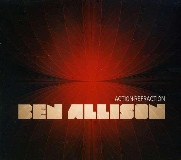 Action-refraction - Allison Ben - Musik - PALMETTO RECORDS - 0753957214920 - April 12, 2011