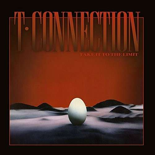 Take It To The Limit - T-Connection - Musik - PTG - 8717438197920 - 28. august 2020