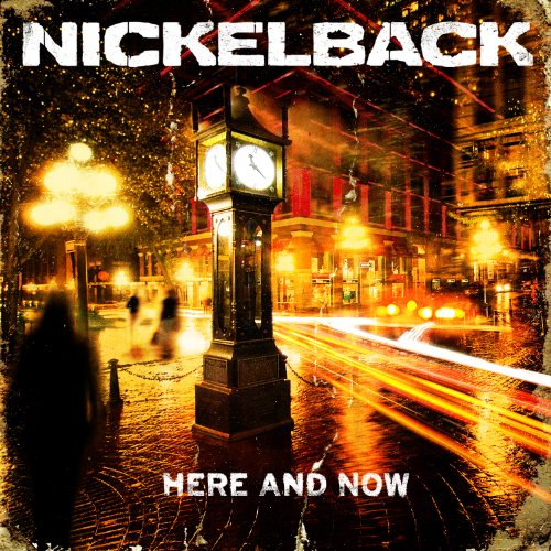 Here And Now - Nickelback - Musik - ROADRUNNER RECORDS - 0016861770921 - 21/11-2011